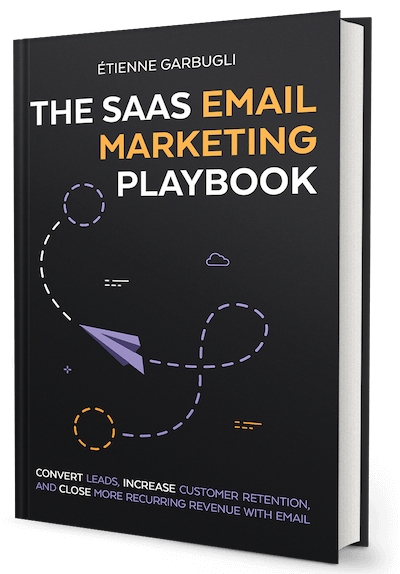 The SaaS Email Marketing Playbook – Paperback